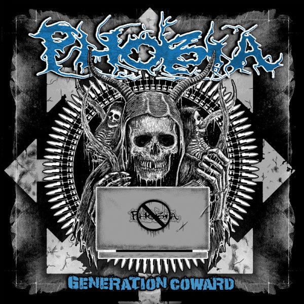 "PHOBIA - ""Generation Coward"""