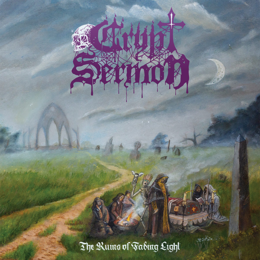 """CRYPT SERMON - """"The Ruins Of Fading Light"""""""