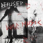 Refused - War Music Cover