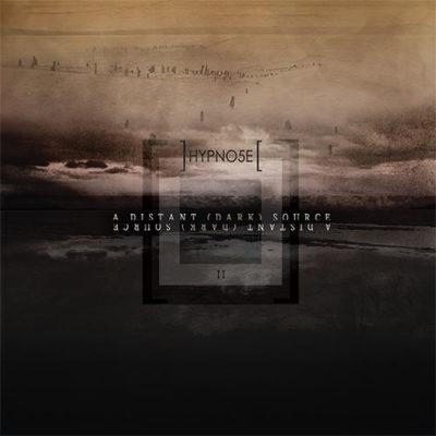 Hypno5e - A Distant (Dark) Source