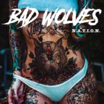 Bad Wolves - N.A.T.I.O.N. Cover