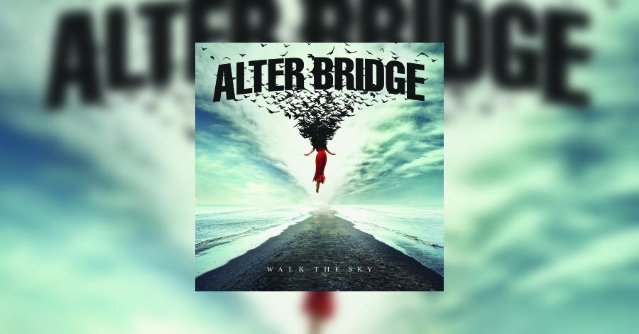 "Alter Bridge - Die Review zum neuen Album ""Walk The Sky"""