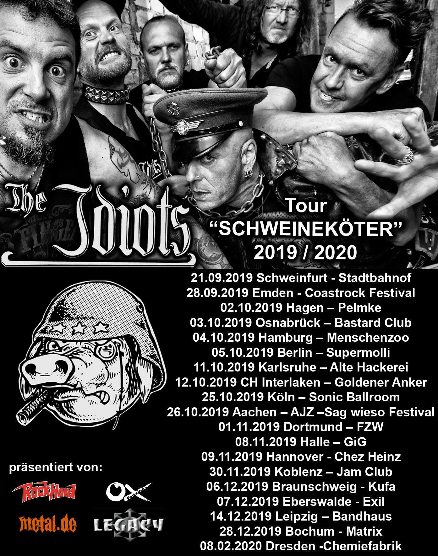 The Idiots- Schweineköter 19/20