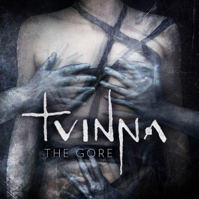 Tvinna - The Gore