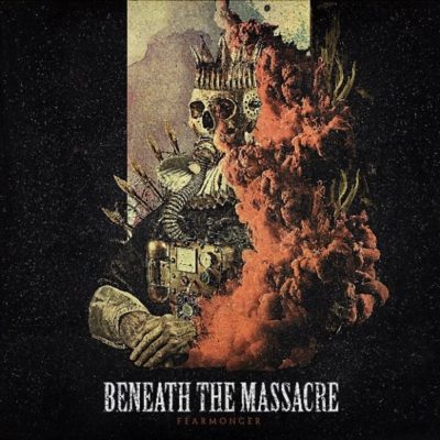 Beneath The Massacre - Fearmonger Albumcover