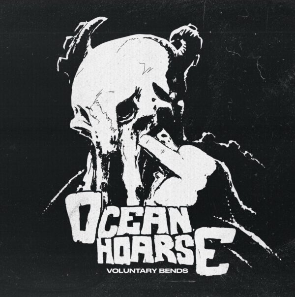 Oceanhoarse - Voluntary Bends