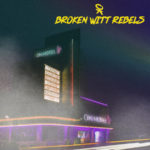 Broken Witt Rebels - OK Hotel Cover