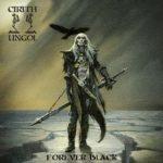 Cirith Ungol - Forever Black Cover