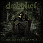 Disbelief - The Ground Collapses Cover