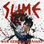 Slime - Wem gehört die Angst Cover
