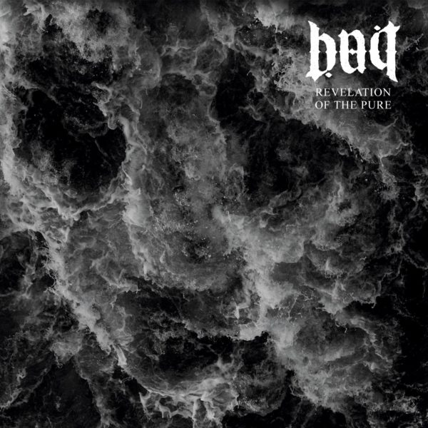 Bait - Revelation Of The Pure