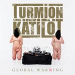 Turmion Kätilöt - Global Warning Cover