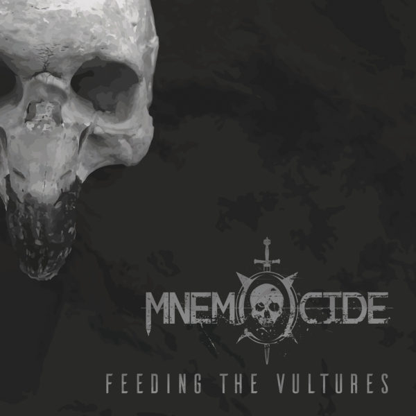 Mnemocide - Feeding The Vultures