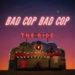 Bad Cop / Bad Cop - The Ride Cover