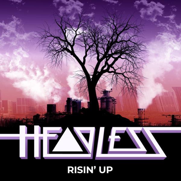 Headless - Risin' Up