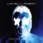 Lonely Robot - Feelings Are Good Cover