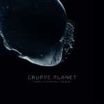 Gruppe Planet - Travel To Uncertain Grounds Cover