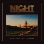 Night - High Tides, Distant Skies Cover