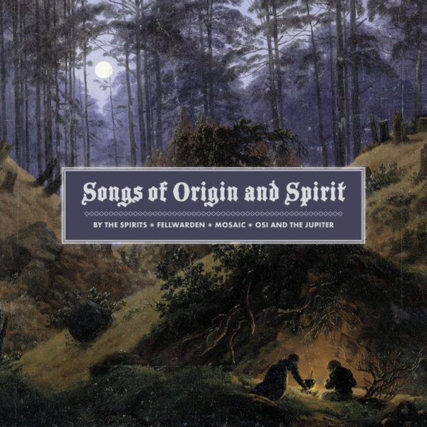 Songs Of Origin and Spirit