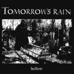 Tomorrow's Rain - Hollow Cover