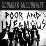 Scumbag Millionaire - Poor And Infamous Cover