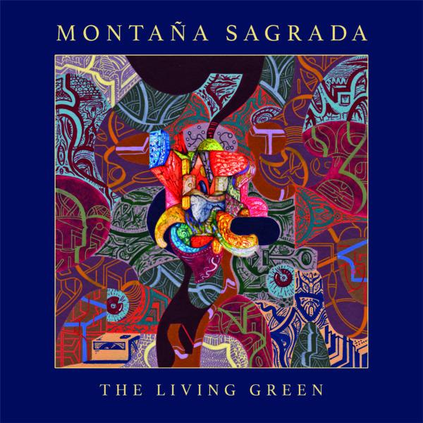 Montaña Sagrada - The Living Green