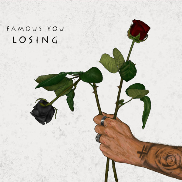 """Cover von FAMOUS YOUs Single """"Losing You"""""""