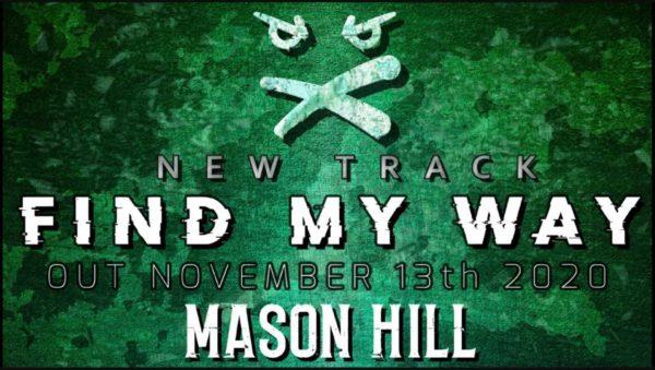Mason Hill - Find My Way