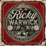 Ricky Warwick - When Life Was Hard & Fast Cover
