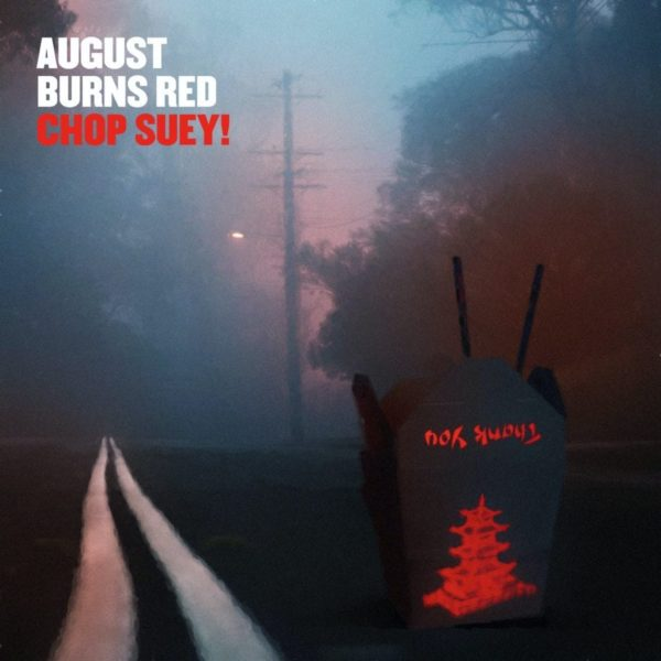 August Burns Red - Chop Suey!