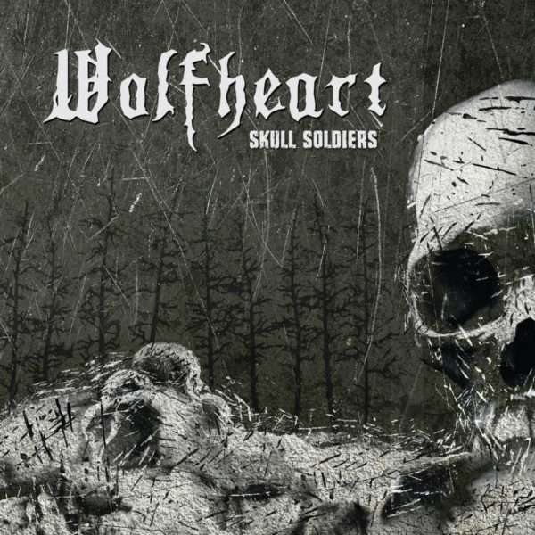 Wolfheart - Skull Soldiers