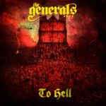 The Generals - To Hell Cover