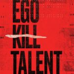 Ego Kill Talent - The Dance Between Extremes Cover