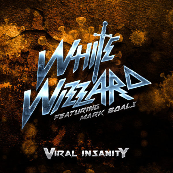 White Wizzard - Vira Insanity (Artwork)