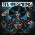 The Offspring - Let The Bad Times Roll Cover