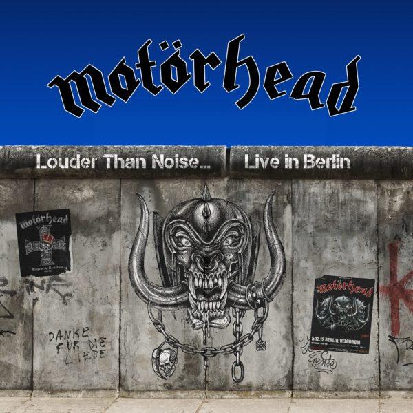 Motörhead - Louder Than Noise. Live Aus Berlin Cover Artwork