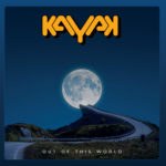 Kayak - Out Of This World Cover