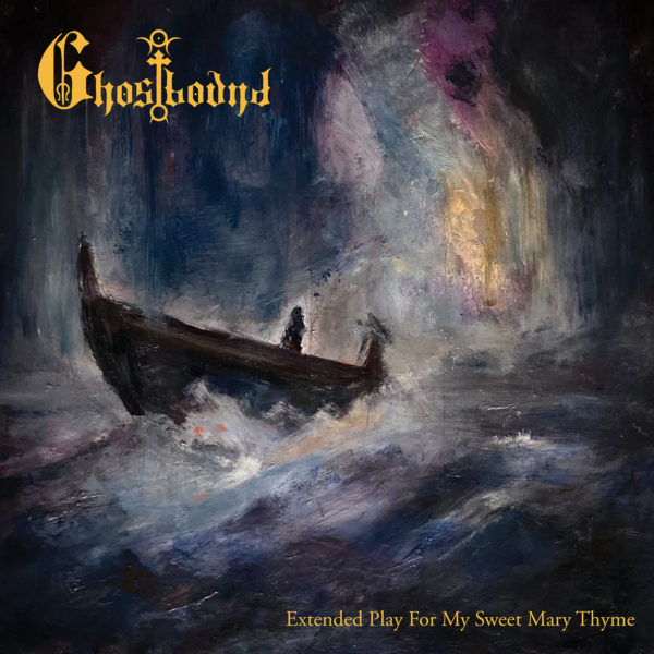 Ghostbound - Extended Play For My Sweet Mary Thyme Cover