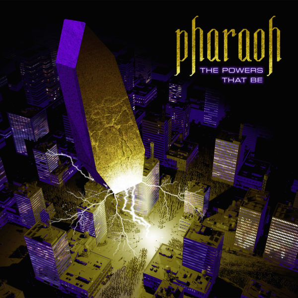 Pharaoh - The Powers That Be Cover Artwork