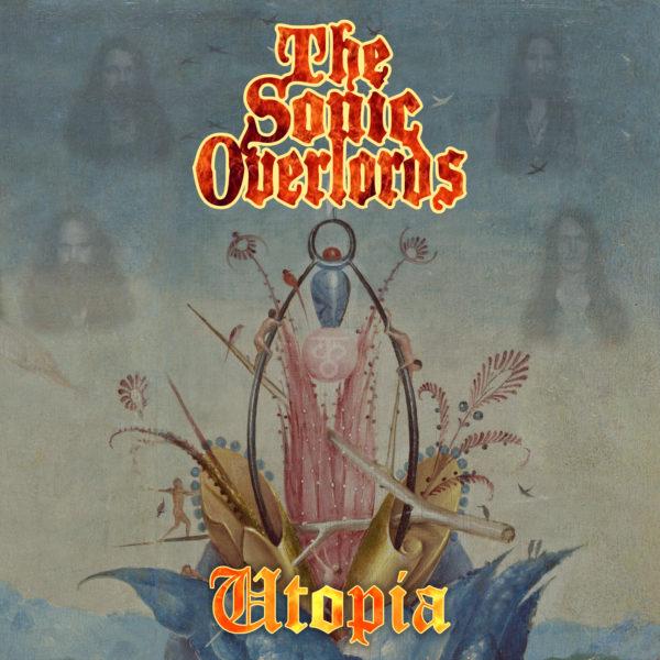 The Sonic Overlords - Utopia