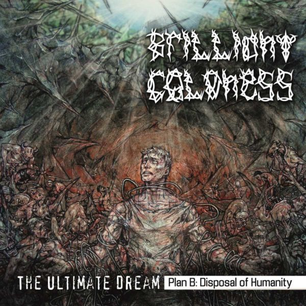 Brilliant Coldness - The Ultimate Dream, Plan B: Disposal Of Humanity