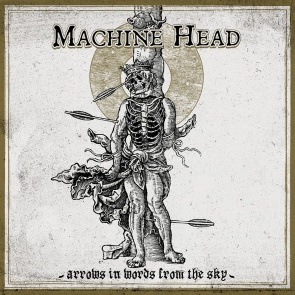 Machine Head - Arrows In Words From The Sky (Artwork)
