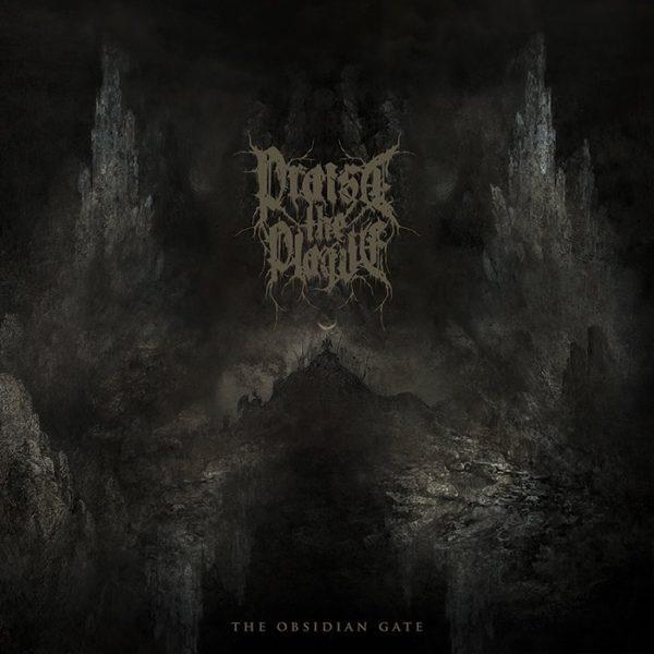 Praise The Plague - The Obsidian Gate Cover