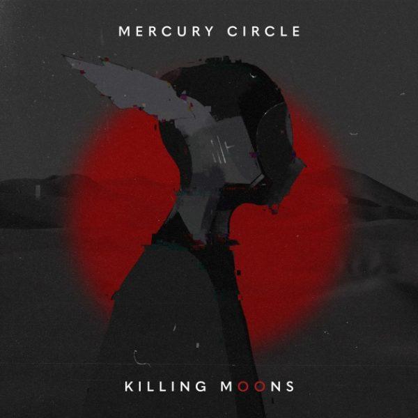 Mercury Circle Killing Moons Cover