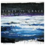 Times Of Grace - Songs Of Loss And Seperation Cover
