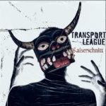 Transport League - Kaiserschnitt Cover