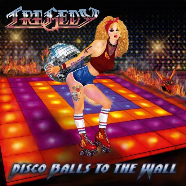 "Cover Artwork von TRAGEDY ""Disco Balls To The Wall"""
