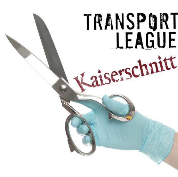 Transport League - Kaiserschnitt (Cover der Single)