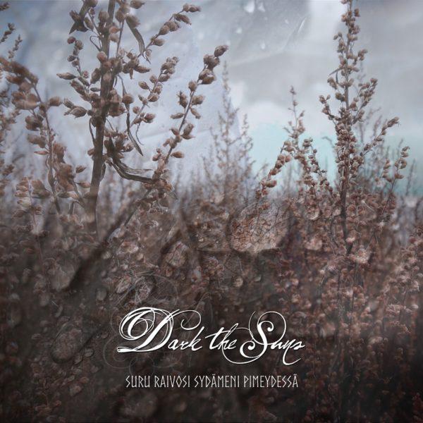 Bild Dark The Suns - Suru Raivosi Sydämeni Pimeydessä Cover