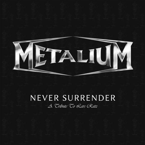 Metalium - Never Surrender